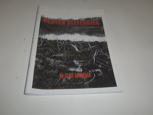 Beaver Blitzkrieg by Clint Locklear (Book)