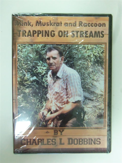 Mink, Muskrat, & Raccoon Trapping on Streams by Dobbins (DVD)