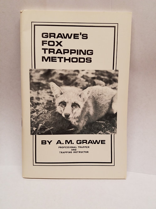 Grawe's Fox Trapping Methods