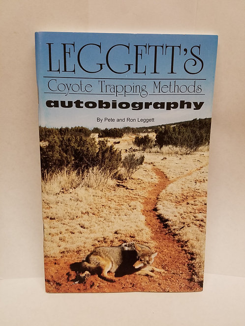 Autobiography of Leggett's Coyote Trapping