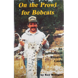 On the Prowl for Bobcats By Ray Milligan