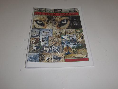 Eastern Wolfer by Clint Locklear (Book)