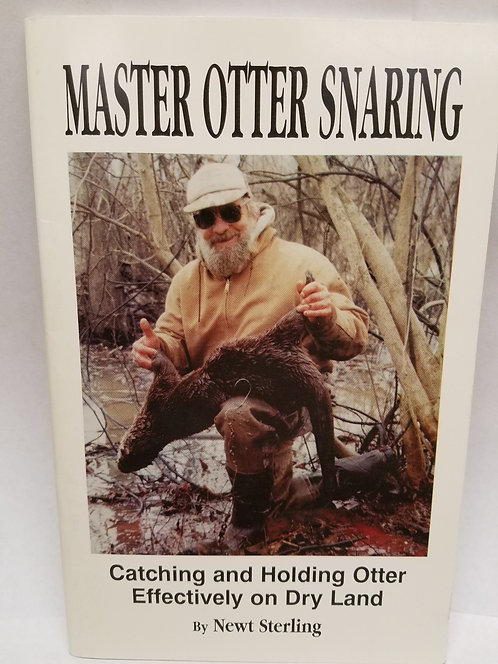 Master Otter Snaring By Newt Sterling