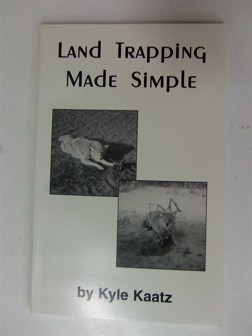 Land Trapping Made Simple by Kaatz