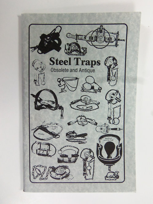 Steel Traps Obsolete and Antique by Vance