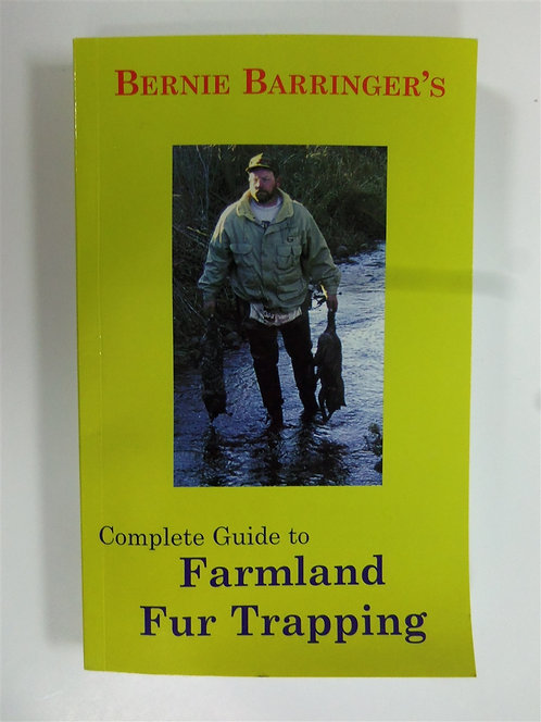 Complete Guide to Farmland Fur Trapping by Barringer