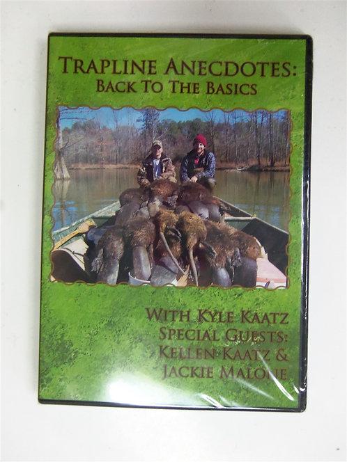 Trapline Anecdotes: Back to the Basics by Kaatz (DVD)