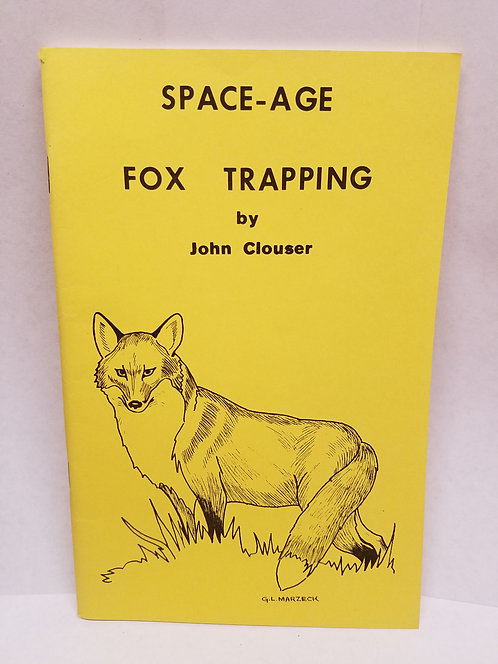 Space-Age Fox Trapping By John Clouser