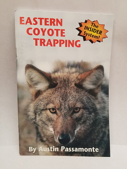 Eastern Coyote Trapping By Austin Passamonte