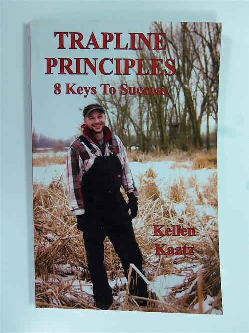 Trapline Principles 8 Keys To Success by Kaatz