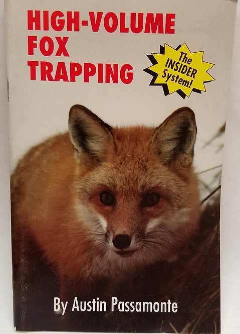 High Volume Fox Trapping By Austin Passamonte