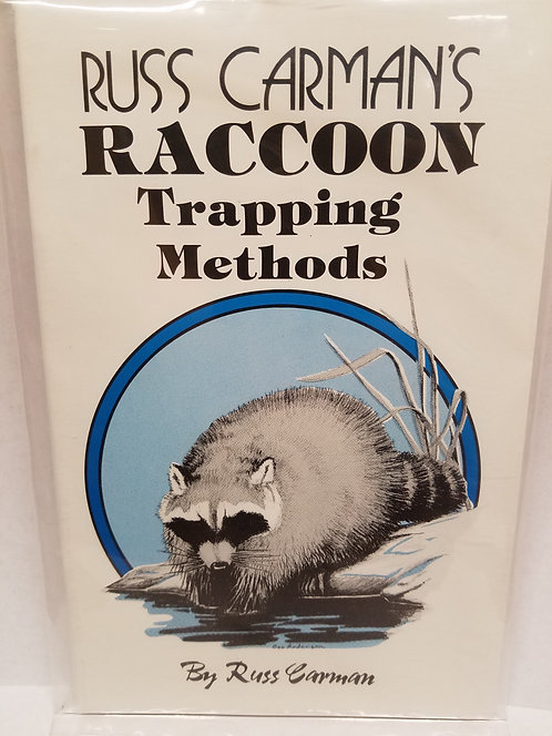 Raccoon Trapping Methods By Russ Carman