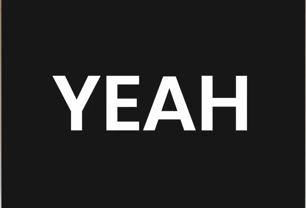"""""""YEAH"""" title on a black background. There is text on the bottom left corners and an icon in the bottom right one."""