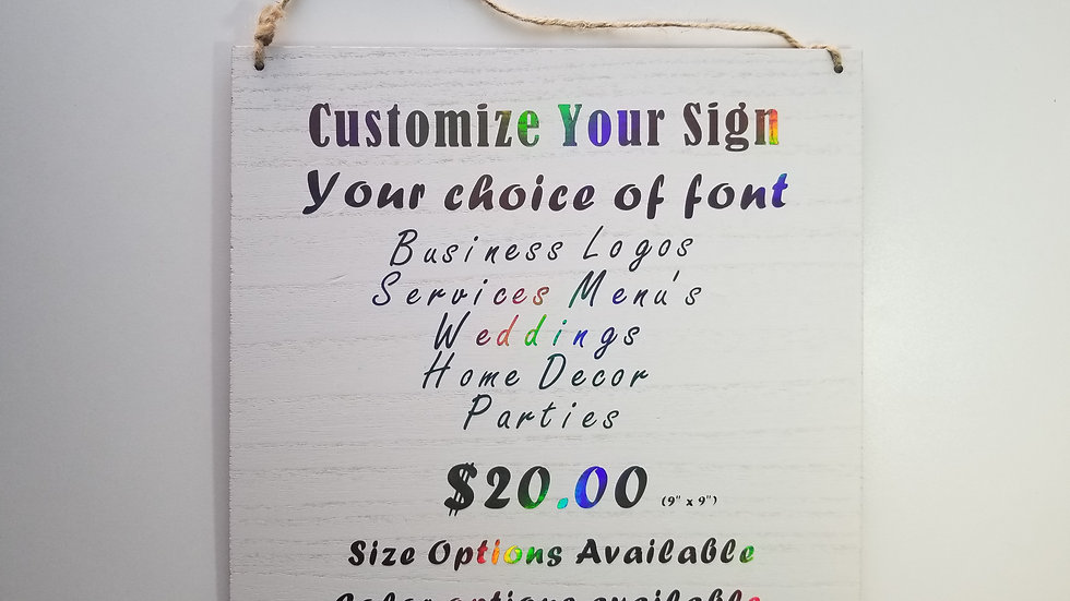 Custom Text Sign
