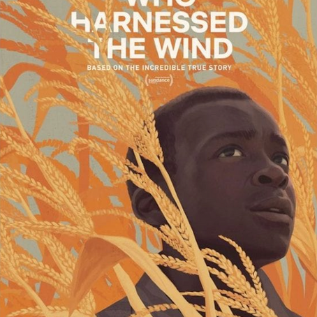 The Boy Who Harnessed the Wind (PG)