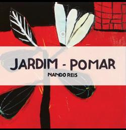 Nando Reis - Jardim Pomar