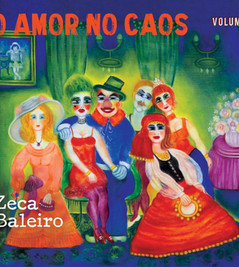 Zeca Baleiro lança -  O Amor No Caos, Vol. 2