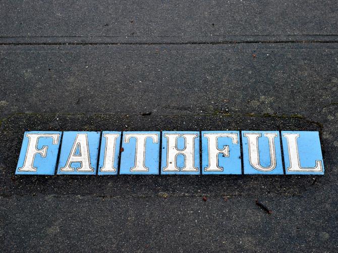 To 'Be Faithful'