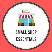 Small Shop Essentials.png