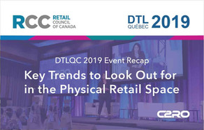 C2RO EVENTS | Key Trends in Physical Retail | DTLQC 2019 Recap