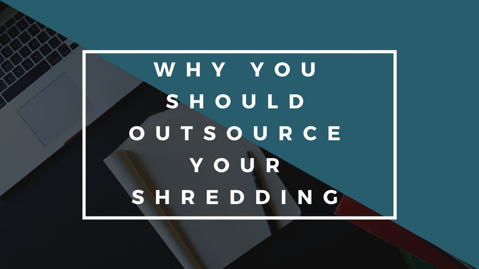 5 Reasons To Outsource Your Shredding