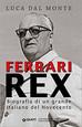 Ferrari Rex: il mito intramontabile
