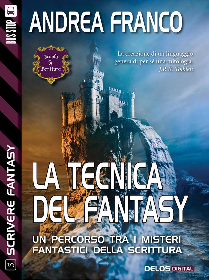 Collana Scrivere Fantasy (Delos)