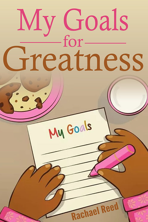 My Goals for Greatness (Girls)