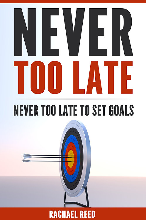 Never Too Late to Set Goals