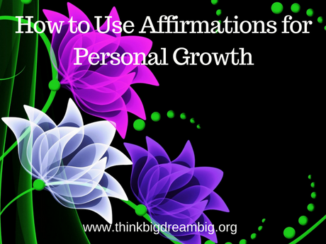How to Use Affirmations for Personal Growth