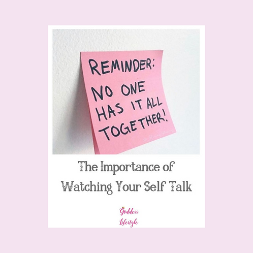 The Importance of Watching Your Self Talk