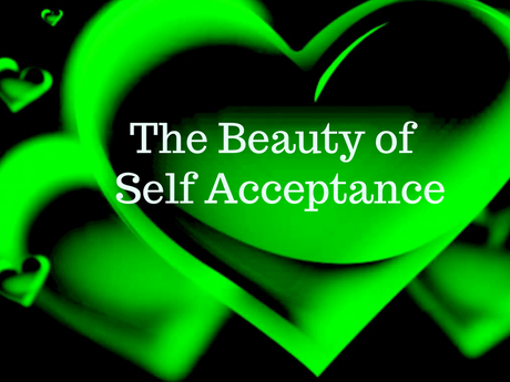 The Beauty of Self Acceptance