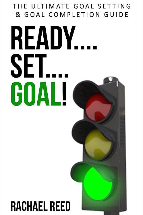 Ready Set Goal!