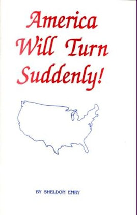 118 – AMERICA WILL TURN SUDDENLY!