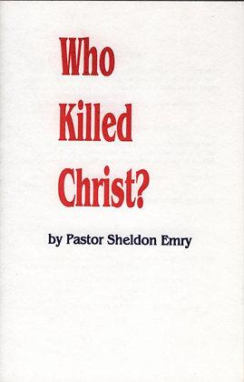 108 – WHO KILLED CHRIST?