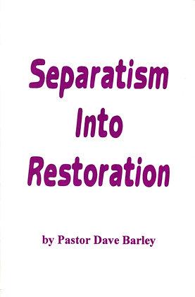 133 – SEPARATISM INTO RESTORATION