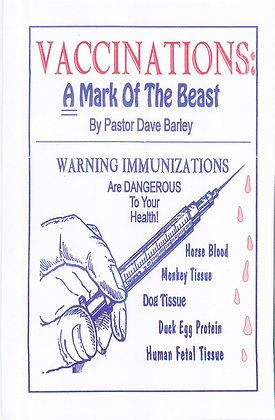 131 – VACCINATIONS, A MARK OF THE BEAST