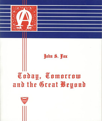 369 – TODAY, TOMORROW AND THE GREAT BEYOND