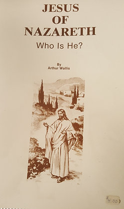 753 – JESUS OF NAZARETH, WHO IS HE?