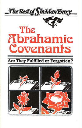 112 – THE ABRAHAMIC COVENANTS