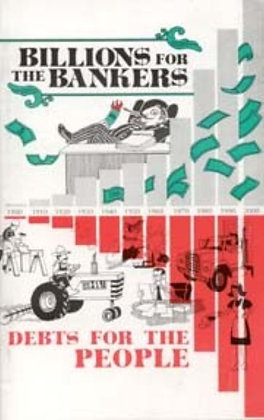 104 – BILLIONS FOR THE BANKERS, DEBTS FOR THE PEOP