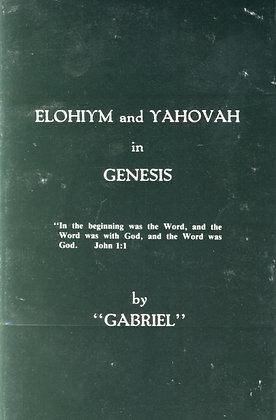 421 – ELOHIYM AND YAHOVAH IN GENESIS  By Gabriel
