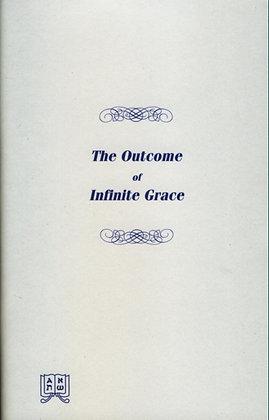 811 THE OUTCOME OF INFINITE GRACE