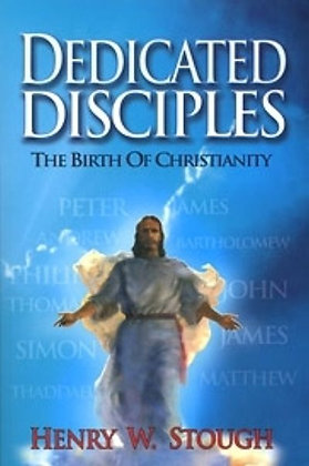 339 – DEDICATED DISCIPLES  by Henry Stough