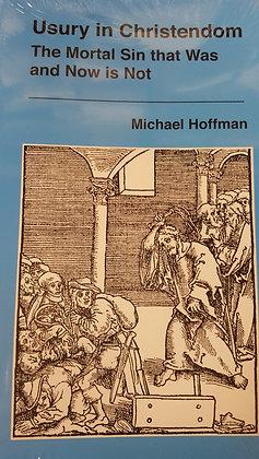 674 – USURY IN CHRISTENDOM THE MORTAL SIN
