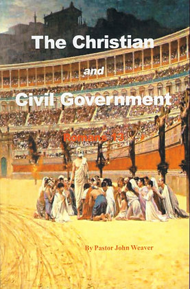 654 – THE CHRISTIAN AND CIVIL GOVERNMENT