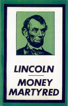 353  LINCOLN MONEY-MARTYRED  By R. E. Search