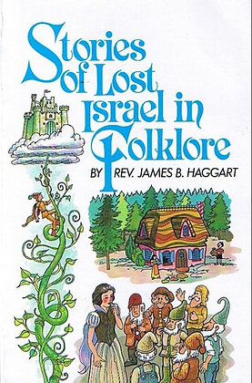 351 – STORIES OF LOST ISRAEL IN FOLKLORE