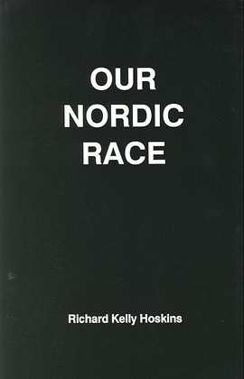 765 – OUR NORDIC RACE. By Richard Hoskins