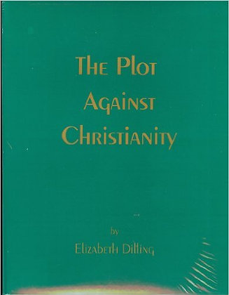 395 – THE PLOT AGAINST CHRISTIANITY